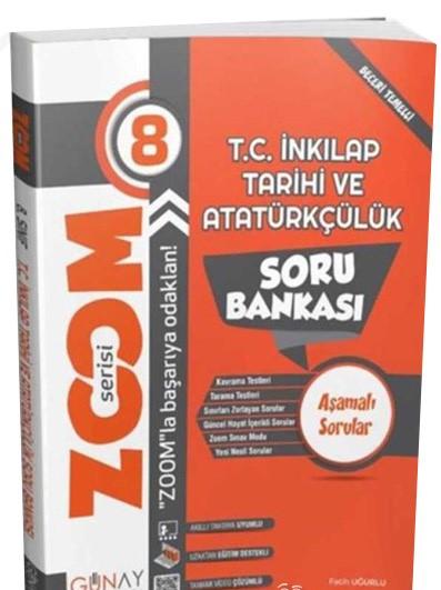 Günay 8.Sınıf Zoom Serisi T.C.İnkılap Tarihi ve Atatürkçülük Soru Bankası