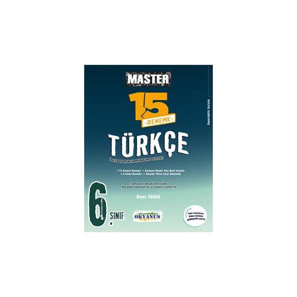 6. Sınıf Master 15 Türkçe Denemesi Okyanus Yayıncılık