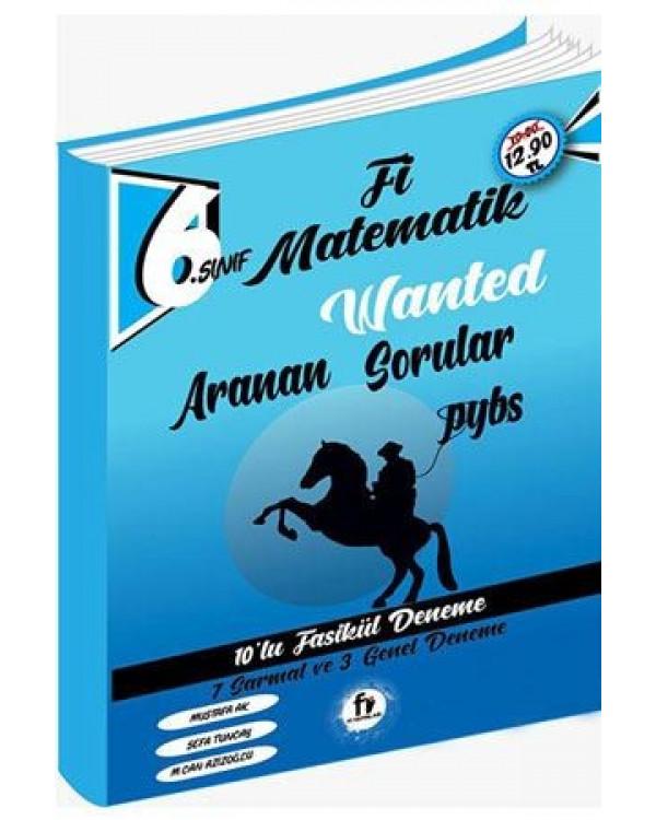 6. Sınıf PYBS Matematik Wanted Aranan Sorular 10 lu Fasikül Deneme Fi Yayınları